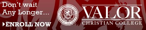 Don't wait Any Longer…   ENROLL NOW   Valor Christian College